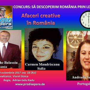 Afaceri Creative în România, emisiunea XXXII, 10.11.2017-