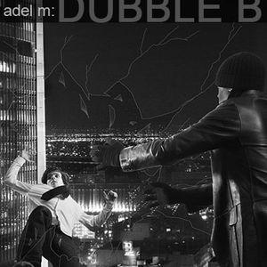 Dubble B