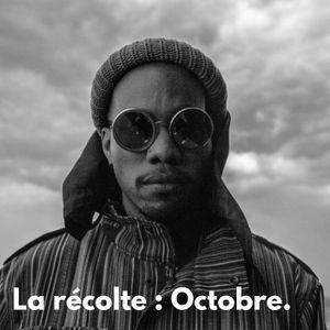 La récolte, Octobre (Anderson Paak, Lil baby & Gunna, Alpha Wann...) Emission du 18/10/18