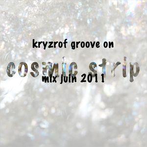 cosmic strip june 2011 session