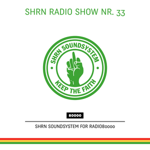 Shrn Radio Show Nr. 33