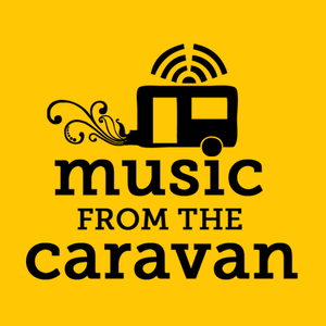 Music from the Caravan - Show 01, Aug, 2012 (Indie Special)