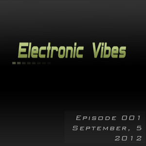 Anton Chernikov - Electronic Vibes 001 (05.09.2012)