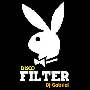 Disco Filter Mix Dj Gabriel March 2011