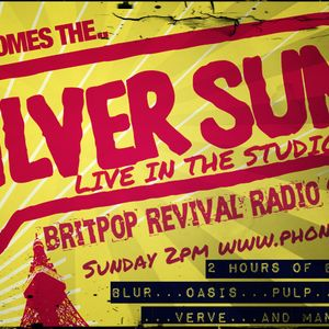 Britpop Revival Show, October 2013 inc.interview with Silver Sun