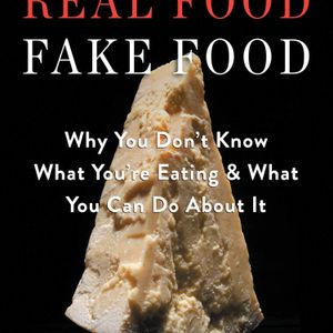 Episode 280: Real Food/Fake Food with Larry Olmsted