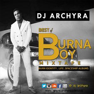 BURNA BOY by DJ ARCHYRA | Mixcloud