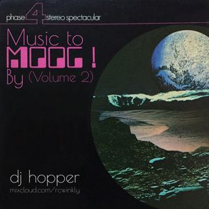 Music To Moog By (Volume 2)
