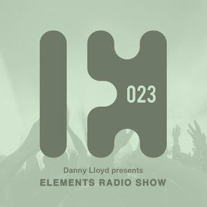 Danny Lloyd - Elements Radio Show 023