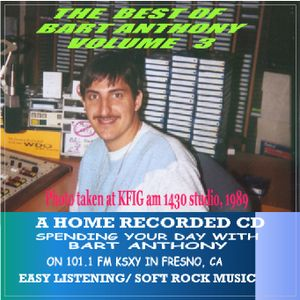 THE BEST OF BART ANTHONY   VOLUME 3  TRACK 2   CD   MY OWN DJ MIX