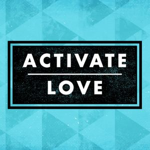 Activate Love