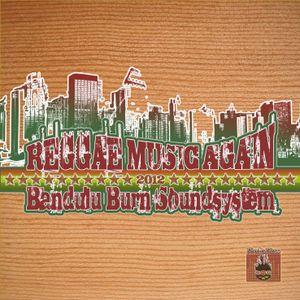Bandulu Burn Soudsystem - Reggae Music Again - Mixtape 2012