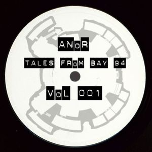 ANoR - Tales From Bay 94 - Vol 001