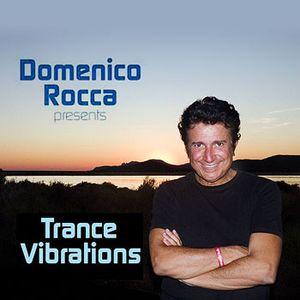Domenico Rocca - Trance Vibrations Episode 04 - English - 2012