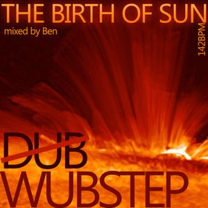 Ben - The Birth of Sun