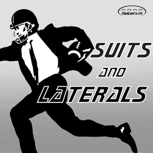 Suits and Laterals 15 - 2017 Championship Sunday Edition