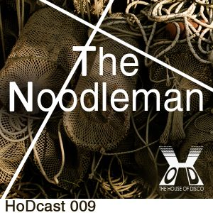 The Noodleman - The House of Disco Guestmix