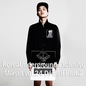 KoreaUnderground Exclusive Mixset vol.24 DJ Bell Part.2