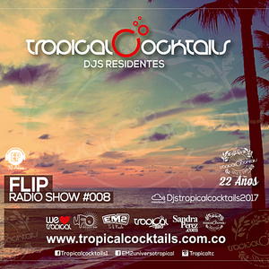 Tropical Cocktails djs residentes #008 by Flip