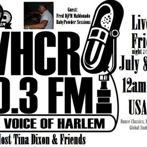 Part 2 DjFM BabyPowder Sessions MasterMIx Live@House in Harlem Show with Hosts Tina Dixon*DjPrince