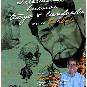 #35 Literatura, Humor, Tango & Lunfardo con el Tío Lacho · 24·01·13