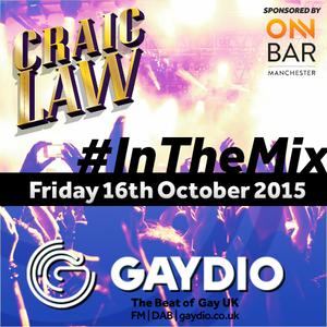 Gaydio #InTheMix - 16th October 2015