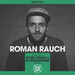 MIMS Guest Mix: ROMAN RAUCH (Secret Crunch, Vienna)