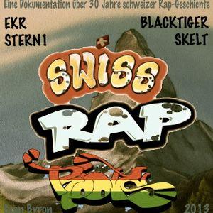 SWISS RAP ROOTS / doku / schweizer Rap - ekr, stern 1, blacktiger, skelt