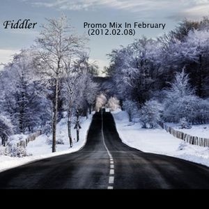 Fiddler - Promo Mix In February (2012.02.08)