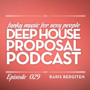 Deep House Proposal 29 by Baris Bergiten