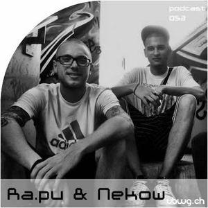 Podcast 053 - Ra.pu & Nekow - ubwg.ch