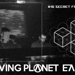 #16 | Secret Frequency | Leaving Planet Earth Podcast