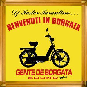 BENVENUTI IN BORGATA 1 mix 2005