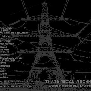 Thatswecalltechno006-Vector Commander