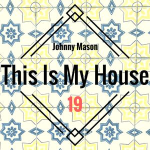 This Is My House 19