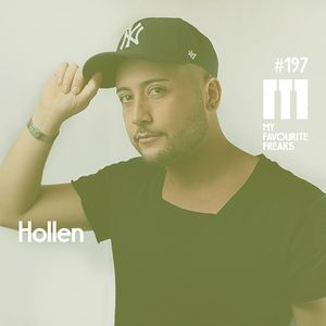 My Favourite Freaks Podcast #197 Hollen