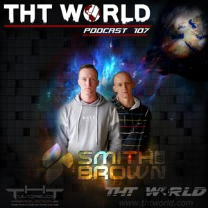 THT World Podcast ep 107 by Smith&Brown