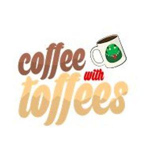 Coffee W/Toffees 9/8/16 - Kipspul