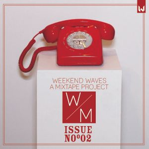Weekend Waves Nº 02 | A Mix By Weekend Museum