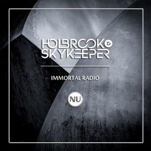 Holbrook & SkyKeeper - Immortal Radio 008