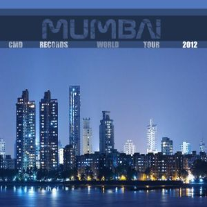 CMD Records World Tour 2012@Mumbai