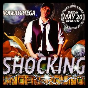 SHOCKING UNDERGROUND WITH FREESTYLE CHULO & DJ LEXX SPECIAL GUEST ROGER ORTEGA & FRIENDS 5 -20-14