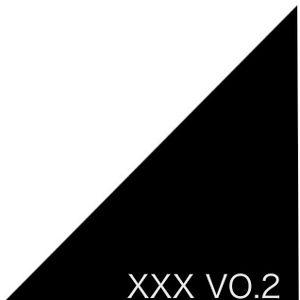 XXX Vo.2