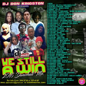 Dj Don Kingston We Still a Win 2016 Dancehall Mix
