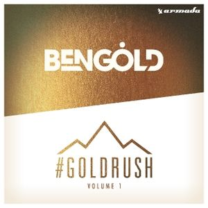 Ben Gold - #goldrushRadio 055 2015-06-25