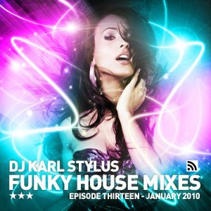 Karl Stylus - House Sessions (Episode 13)