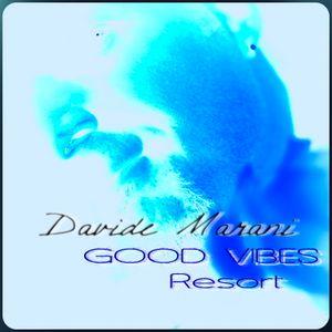 Good Vibes Resort #091 - Radioshow
