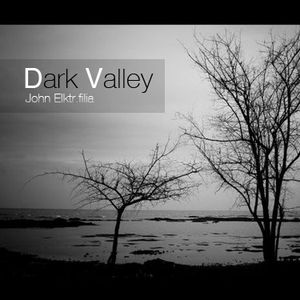 Dark Valley (Power Session)