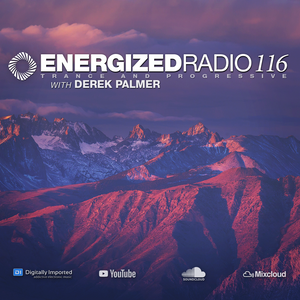 Energized Radio 116 with Derek Palmer [April 1 2021]