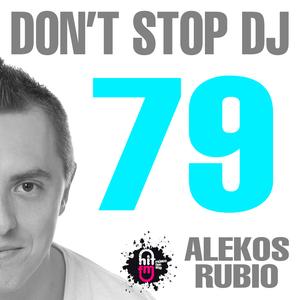 Alekos Rubio, Hit Fm - Don't Stop Dj 79 (21-11-2015)